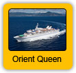 Orient Queen Cruise Ship