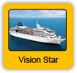 M/V Vision Star Cruise Ship